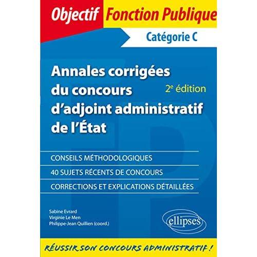 Annales corrigées dadjoint administratif de lÉtat de 1re classe - 2e édition