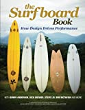 The Surfboard Book: How Design Affects Performance