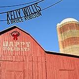 Songtexte von Kelly Willis & Bruce Robison - Happy Holidays