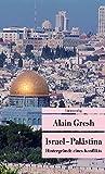 Israel - Palästina: Hintergründe eines Konflikts (Unionsverlag Taschenbücher) - Alain Gresh