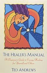 The Healer's Manual (Llewellyn's Health & Healing)
