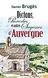 Dictons et autres sagesses d'Auvergne par Brugès