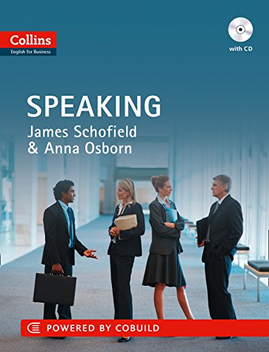 Business Speaking: B1-C2 (Collins Business Skills and Communication) (Collins English for Business)