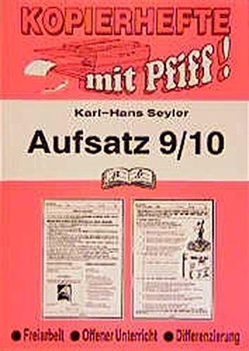Aufsatz / Deutsch für Freiarbeit, Übung und Differenzierung: Aufsatz 9./10. Jahrgangsstufe