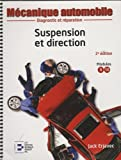 Suspension et direction: Diagnostic et réparation.