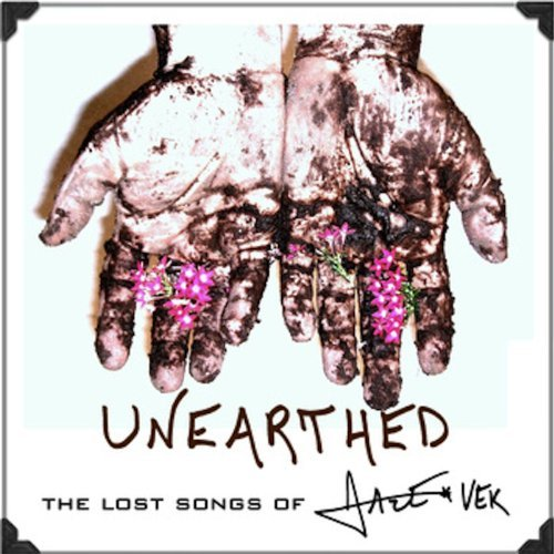 Unearthed by Jace Vek