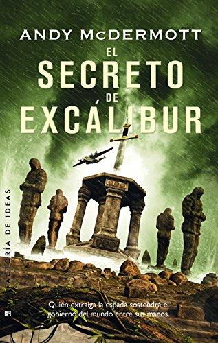 El Secreto De Excálibur