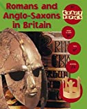 Romans and Anglo-Saxons In Britain (Craft Topics)