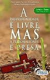 A individualidade é livre, mas a personalidade é presa: Livro 1 - Terra: Volume 1 (Sinal da Cruz)