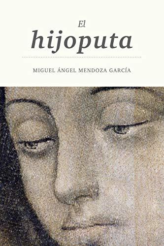 El hijoputa (Spanish Edition)