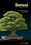 Bonsai: A beginners guide (English Edition)