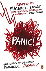 Panic!: The Story of Modern Financial Insanity