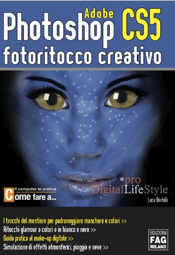 photoshop-cs5-fotoritocco-creativo-digital-lifestyle-pro