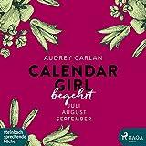 Calendar Girl - Begehrt: Juli|August|September