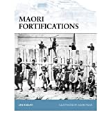 [MAORI FORTIFICATIONS BY KNIGHT, IAN]PAPERBACK