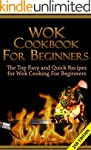 Wok Cookbook for Beginners 2nd Editio...