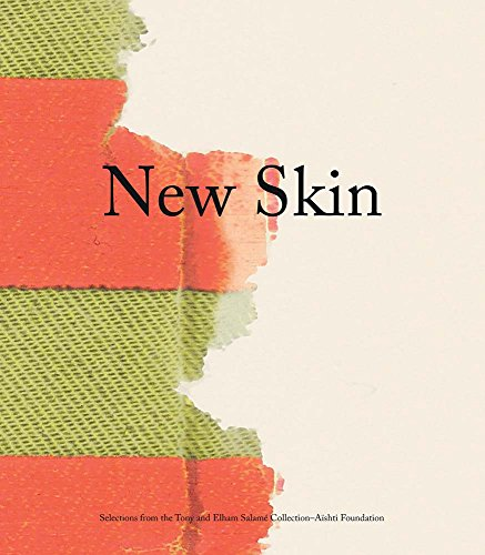 New Skin: Selections from the Tony and Elham Salamé Collection-Aïshti Foundation - Dugan Design