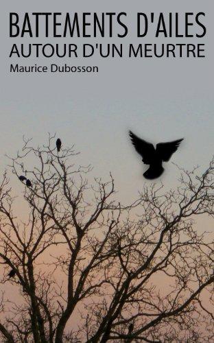 En ligne Battements d'ailes autour d'un meurtre epub pdf