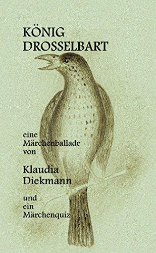 König Drosselbart: eine Märchenballade