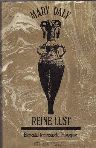 Reine Lust. Elemental-feministische Philosophie