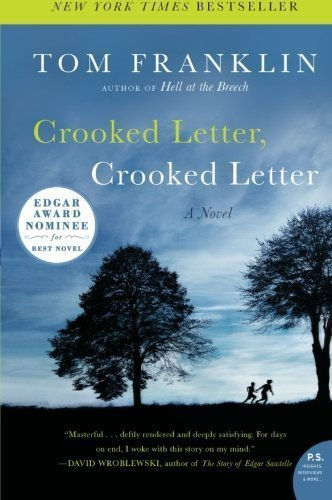 Crooked Letter, Crooked Letter: A Novel (P.S.) (Edition Reprint) by Franklin, Tom [Paperback(2011??]