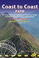 Coast to Coast Path: St Bees to Robin Hood's Bay : Planning, Places to Stay, Places to Eat (Trailblazer Guide) by Henry Stedman