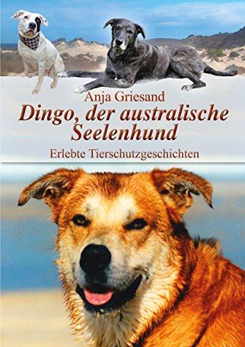 che Seelenhund : Erlebte Tierschutzgeschichten ()