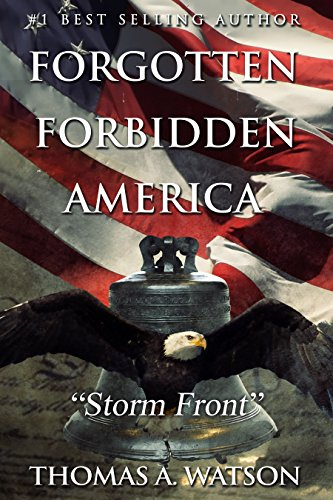 Forgotten Forbidden America (Book 3): Storm Front (English Edition)