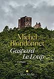 Gaspard Le Loup : roman
