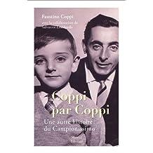 Coppi par Coppi : Une autre histoire de la vie du campionissimo