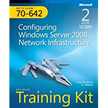 Self-Paced Training Kit (Exam 70-642) Configuring Windows Server 2008 Network Infrastructure (MCTS) (2nd Edition) (Microsoft Press Training Kit) by J.C. Mackin (2011-05-25)