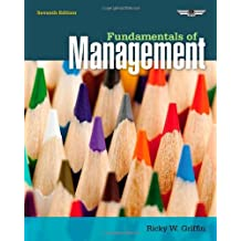 Fundamentals of Management by Ricky W. Griffin (2013-01-31)