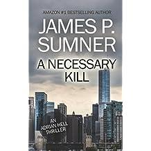 A Necessary Kill: Volume 5 (Adrian Hell Series)