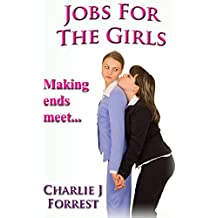 Jobs For The Girls: Hands on in the workplace (The Woes of Nelly Book 4)