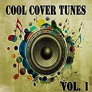 Cool Cover Tunes Vol. 1