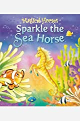Sparkle the Seahorse (Magical Horses) Paperback