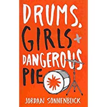 [(Drums, Girls, and Dangerous Pie)] [By (author) Jordan Sonnenblick] published on (March, 2015)