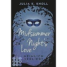 Midsummer Night's Love. Heimlich verliebt