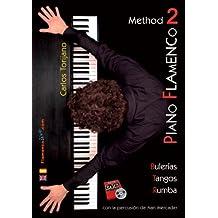 Método De Piano Flamenco Vol 2 / Piano Flamenco Method Vol 2 (DVD/Libro - DVD/Book)