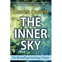 The Inner Sky: How to Make Wiser Choices for a More Fulfilling Life (English Edition)