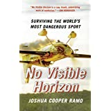 No Visible Horizon: Surviving the World's Most Dangerous Sport (English Edition)