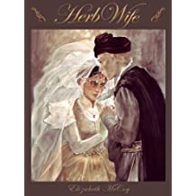 Herb-Wife (Lord Alchemist Duology Book 2)