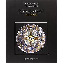 Centro Cerámica Triana (Patrimonium Hispalense)