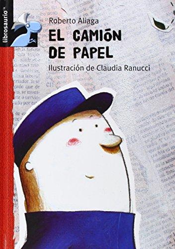 El camion de papel (Librosaurio) por Roberto Aliaga Sanchez