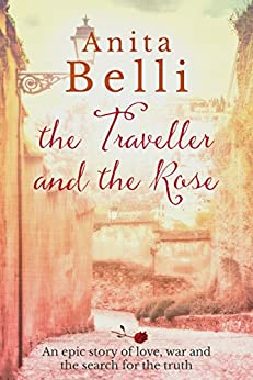 The Traveller and the Rose by [Belli, Anita]