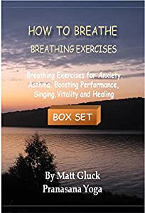 How To Breathe - Breathing Exercises / Breathing Practices DVD Box Set - A Course In Yogic Breathing / Pranayama [DVD]