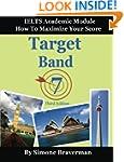 Target Band 7: IELTS Academic Module...