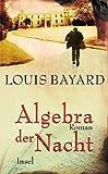 Algebra der Nacht: Roman