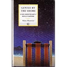 Gently By The Shore (George Gently) by Mr Alan Hunter (1996-02-19)