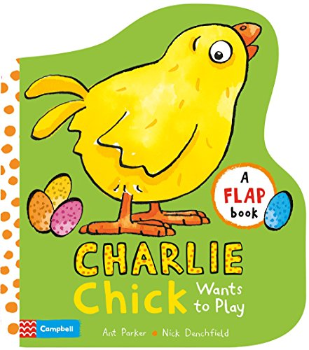Charlie Chick Wants to Play por Nick Denchfield